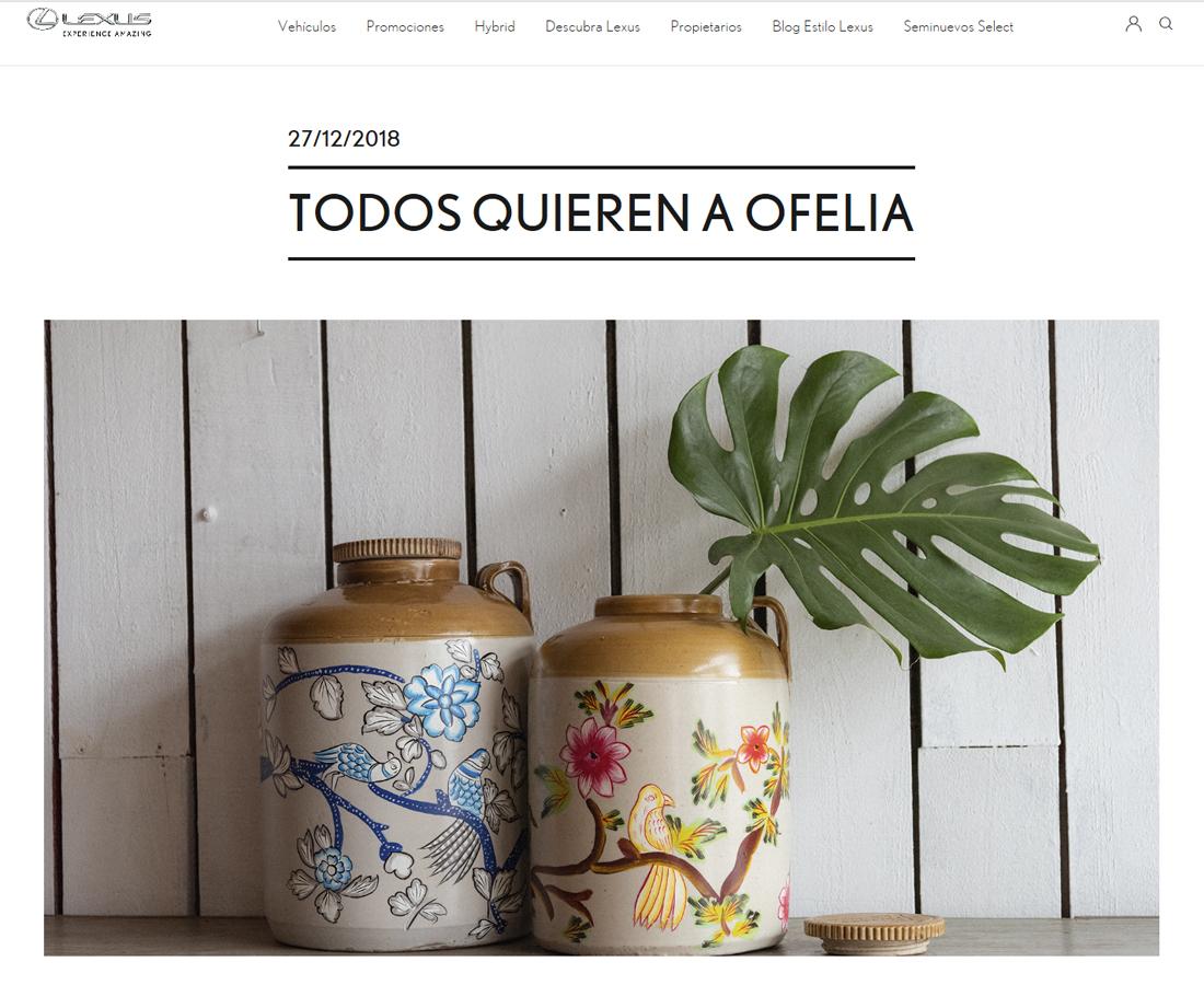 Blog Lexus Todos Quieren A Ofelia Ofelia Home Decor